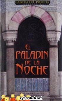 El Paladín de la Noche / La Rosa del Profeta 2