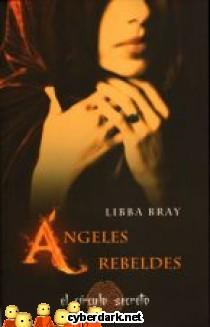 Ángeles Rebeldes / El Círculo Secreto 2