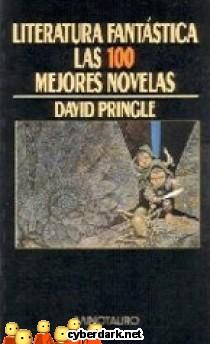 Literatura Fantástica. Las 100 Mejores Novelas