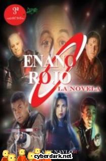 Enano Rojo: La Novela / Enano Rojo 1