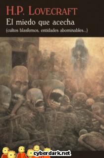 El Miedo que Acecha (Cultos Blasfemos, Entidades Abominables...)