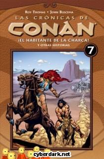 El Habitante de la Charca / Las Crónicas de Conan 7 - cómic