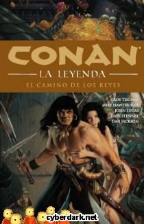 Camino de Reyes / Conan la Leyenda 11 - cómic