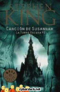 Canción de Susannah / La Torre Oscura 6