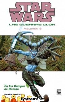 En los Campos de Batalla / Star Wars: Las Guerras Clon 6 - cómic