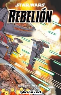 Pequeñas Victorias / Star Wars: Rebelión 3 - cómic