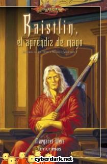 Raistlin, el Aprendiz de Mago / La Forja de un Túnica Negra 1
