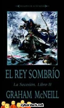 El Rey Sombrío / Tiempo de Leyendas / La Secesión 2