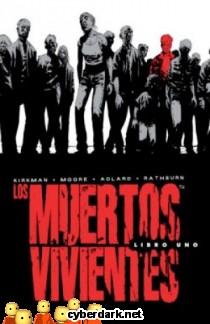 Los Muertos Vivientes (Integral) Libro 1 - cómic