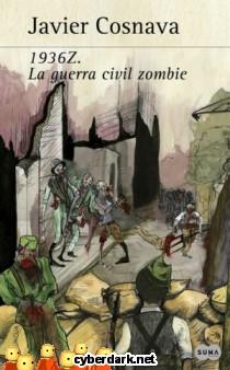 1936Z. La Guerra Civil Zombie