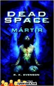 Dead Space: Mártir
