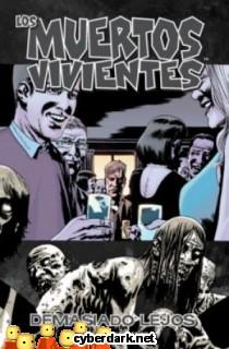 Demasiado Lejos / Los Muertos Vivientes 13