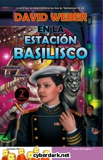 En la Estación Basilisco / Honor Harrington 1