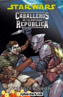 Punto de Ignición / Star Wars: Caballeros de la Antigua República 2 - cómic