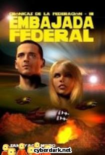 Embajada Federal / Crónicas de la Federación 3
