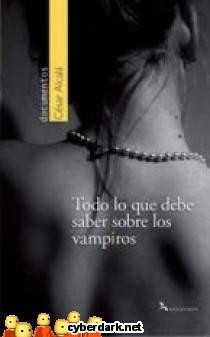 Todo lo que Debe Saber Sobre los Vampiros