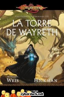 La Torre de Wayreth / Crónicas Perdidas 3