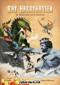 Ray Harryhausen. El Mago del Stop-Motion