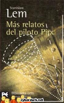 Más Relatos del Piloto Pirx