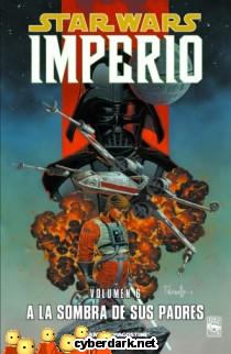A la Sombra de sus Padres / Star Wars: Imperio 6 - cómic