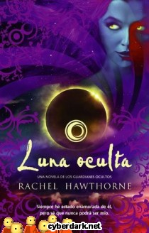 Luna Oculta / Guardianes Ocultos 3