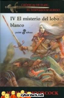 El Misterio del Lobo Blanco / Crónicas de Elric, El Emperador Albino 4
