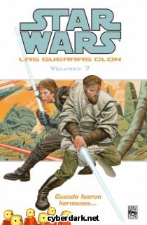Cuando Fueron Hermanos / Star Wars: Las Guerras Clon 7 - cómic