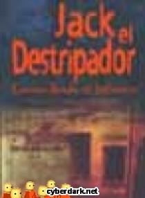 Jack el Destripador. Cartas desde el infierno