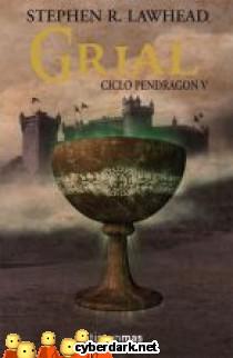 Grial / Ciclo Pendragón 5