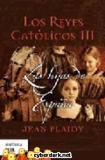 Las Hijas de España / Los Reyes Católicos 3