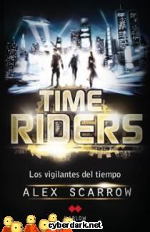 Los Vigilantes del Tiempo / Time Riders 1