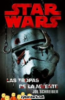 Las Tropas de la Muerte / Star Wars