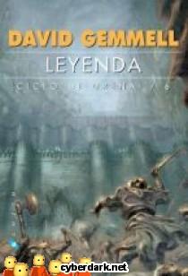 Leyenda / Ciclo Drenai 6