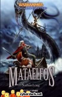 Mataelfos / Una Aventura de Gotrek y Félix 10