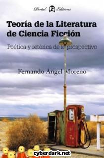 Teoría de la Literatura de Ciencia Ficción: Poética y Retórica de lo Prospectivo