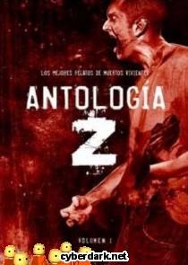 Antología Z. Los Mejores Relatos de Muertos Vivientes