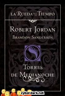 Torres de Medianoche / La Rueda del Tiempo 19
