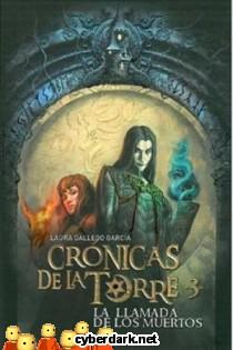 La Llamada de los Muertos / Crónicas de la Torre 3