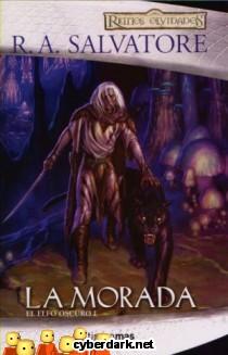 La Morada / El Elfo Oscuro, 1ª Trilogía, 1