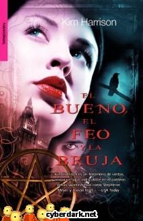 El Bueno, el Feo y la Bruja / Rachel Morgan 2