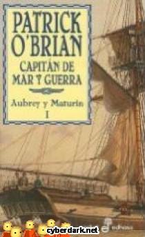 Capitán de Mar y Guerra / Aubrey y Maturin 1