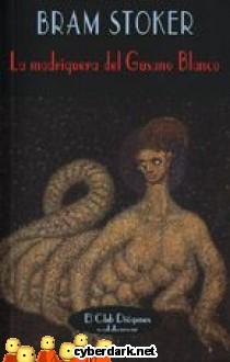 La Madriguera del Gusano Blanco
