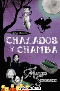 Chalados y Chamba