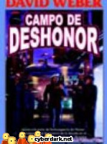 Campo de Deshonor / Honor Harrington 4