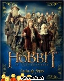 El Hobbit: Un Viaje Inesperado. Guía de Fotos