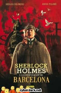 Sherlock Holmes y la Conspiración de Barcelona - cómic