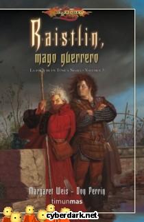 Raistlin, Mago Guerrero / La Forja de un Túnica Negra 3
