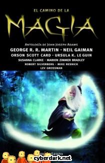 El Camino de la Magia. Antología