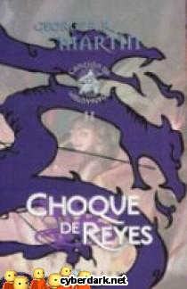 Choque de Reyes / Canción de Hielo y Fuego 2