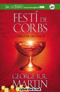 Festí de Corbs / Canço de Gel i Foc 4